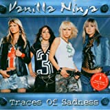 Traces of Sadnessby Vanilla Ninja