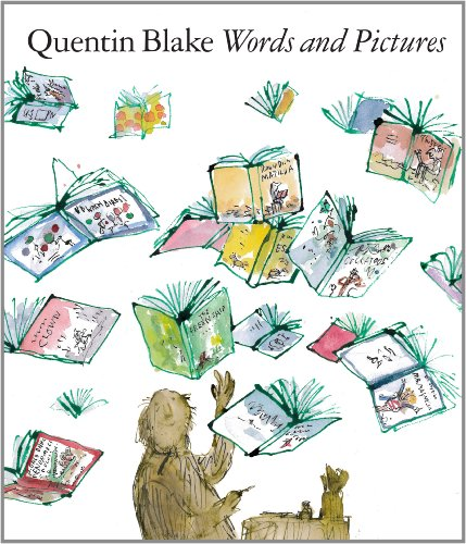 Quentin Blake Words and Pictures (Paperback) /Anglais