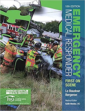 Emergency Medical Responder: First on Scene (10th Edition) (EMR) written by Chris Le Baudour