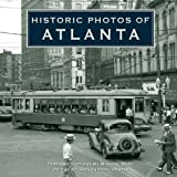 9781596524040: Historic Photos of Atlanta