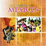 World Of Music: Mexico