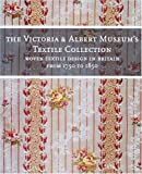 Woven Textile Design in Britain from 1750 to 1850 (The Victoria & Albert Museum's Textile Collection) (1558598502) by Rothstein, Natalie