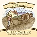 O Pioneers! Audiobook by Willa Cather Narrated by Kathryn Yarman