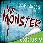 Mr. Monster (Serienkiller 2) | Dan Wells