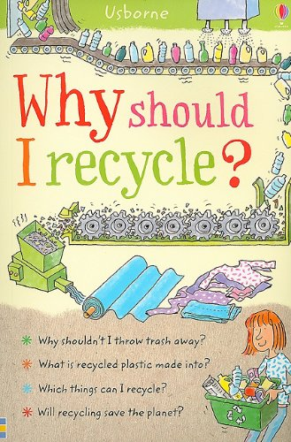 Why Should I Recycle? (Why Should I? Books)