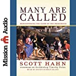Many Are Called: Rediscovering the Glory of the Priesthood | Scott Hahn