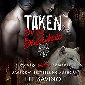 Taken by the Berserkers: Berserker Saga, Book 3 | [Lee Savino]