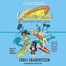 Beach Party Surf Monkey: Welcome to Wonderland, Book 2 Audiobook by Chris Grabenstein Narrated by Bryan Kennedy