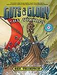 Guts & Glory: The Vikings
