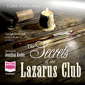 The Secrets of the Lazarus Club Hörbuch