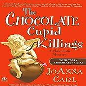 The Chocolate Cupid Killings: A Chocoholic Mystery | JoAnna Carl
