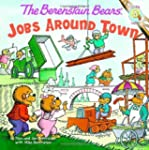 Berenstain Bears: Jobs Around Town