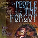 The People That Time Forgot Audiobook by Edgar Rice Burroughs Narrated by Brian Holsopple