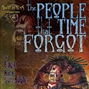 The People That Time Forgot | [Edgar Rice Burroughs]