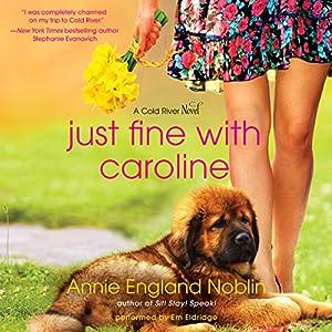 Just Fine with Caroline Audiobook