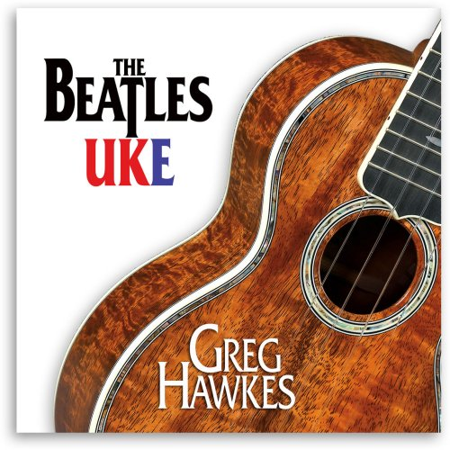 Greg Hawkes - The Beatles Uke - Zortam Music