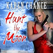 Hunt the Moon: Cassandra Palmer, Book 5 | Karen Chance
