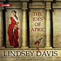 The Ides of April Audiobook by Lindsey Davis Narrated by Lucy Brown
