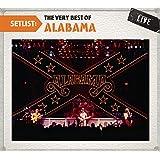Setlist: The Very Best of Alabama Live