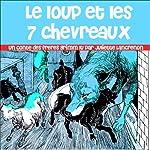 Le loup et les 7 chevreaux | Hans Christian Andersen