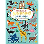Kferklein-giraffengro-hier-ist-was-los-Mein-kunterbuntes-Tierbuch