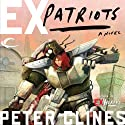 Ex-Patriots Audiobook by Peter Clines Narrated by Jay Snyder, Khristine Hvam, Mark Boyett, Elisabeth Rodgers