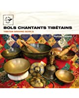 Tibetan Singing Bowls - Bols chantants tibétains (Air Mail Music Collection)