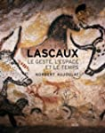 Lascaux [nouvelle �dition]