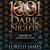 Strung Up: A Blacktop Cowboys Novella - 1001 Dark Nights | Lorelei James