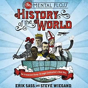The Mental Floss History of the World Audiobook