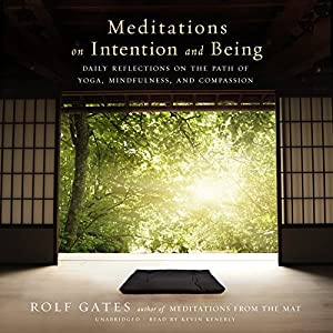 Meditations on Intention and Being Audiobook