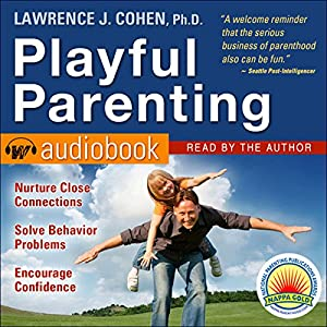 Playful Parenting Audiobook