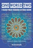 img - for One World Two: A Second Global Anthology of Short Stories book / textbook / text book