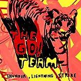 echange, troc The Go Team - Thunder Lightning Strike