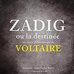 Zadig ou la Destinée |  Voltaire