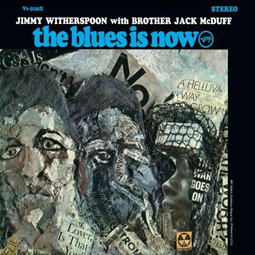 Blues Is Now by Jimmy Witherspoon