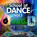 "School of Dance, Vol.1 (22 High Class Tracks of Musicians Graduation)von ""Various Artists"""