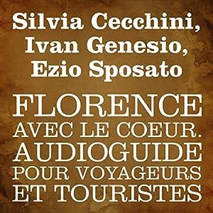 Florence avec le cœur [Florence in My Heart] Walking Tour