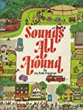 img - for Sounds All Around book / textbook / text book