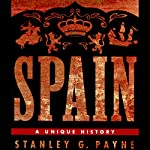 Spain: A Unique History | Stanley G. Payne
