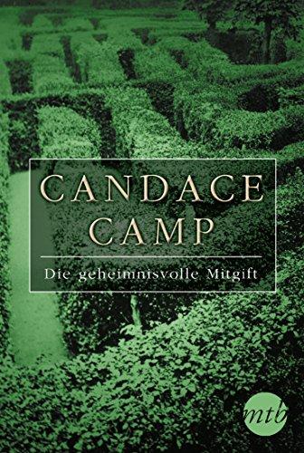 Candace Camp - Die geheimnisvolle Mitgift (German Edition)