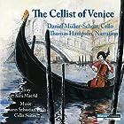 The Cellist of Venice Hörspiel von Kim Maerkl Gesprochen von: Thomas Hampson