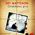 Ondskans pris [The Price of Evil] | Set Mattsson