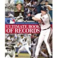 The Major League Baseball Ultimate Book of Records: An Official MLB Publication
