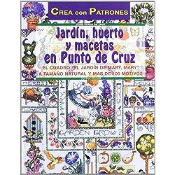 Serie Punto de Cruz nº 2. JARDÍN, HUERTO Y MACETAS EN PUNTO DE CRUZ