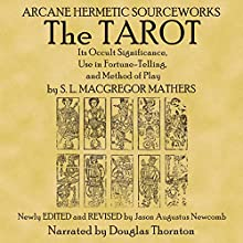 The Tarot Audiobook by Samuel Liddell MacGregor Mathers Narrated by Douglas Thornton