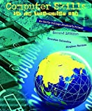 img - for Computer Skills for the Information Age: An Early College Student's Primer 2nd edition by Stephen Harmon, Brendan Calandra (2014) Paperback book / textbook / text book
