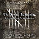 7: The Seven Deadly Sins Audiobook by Casey L. Bond, Jo Michaels, Tia Silverthorne Bach, Kelly Risser, N. L. Greene Narrated by Laura Jennings