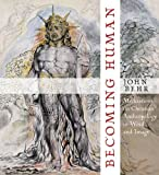 img - for Becoming Human: Meditations on Christian Anthropology in Word and Image book / textbook / text book