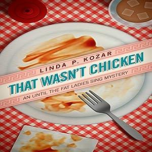 That Wasn't Chicken Audiobook